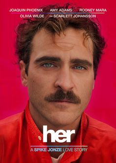 Movie by Spike Jonze set in the future about a man who falls in love with his OS (Operating System). A brutally honest look into the future of our digital lives.