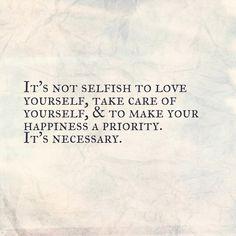 Nope, not selfish at all! #selfcare #reminder #morningmotivation