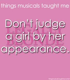 Don't Judge A Girl By Her Appearance.