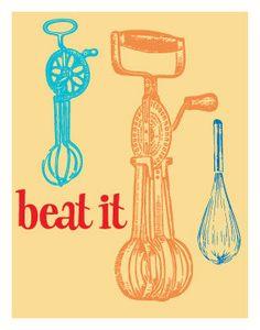 BEAT IT Kitchen Art 11x14 Digital Print by sushimunki on Etsy, $10.00