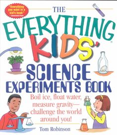 The Everything Kids' Science Experiments Book: Boil