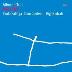 Alboran Trio ~ Meltemi ~ Genre: Jazz