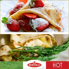Use Bertolli Extra Light when making your crepes! Do you prefer sweet or savoury? #crepes #strawberry #sweet #savory #delicious