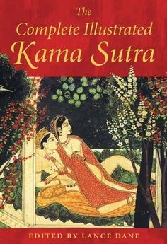 Download free Complete Illustrated Kama Sutra by Lance Dane (Sep 30 2003) pdf