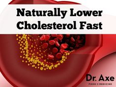 An imbalance of cholesterol levels can increase the risk for heart attack or stroke. Lower cholesterol naturally and fast with these all natural cures and remedies.  http://www.draxe.com #healthy #natural #holistic