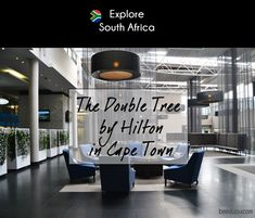 The Double Tree by Hilton in Cape Town · Bee Du Jour