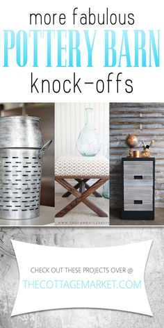 More Fabulous Pottery Barn Knock-offs - The Cottage Market