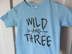 Wild and Three Tshirt // Toddler Birthday by SkeleteePrinting