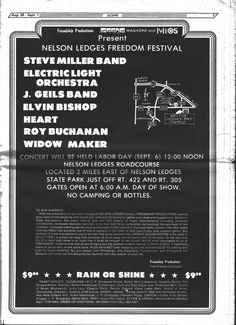 Steve Miller Band, Electric Light Orchestra, J. Geils Band, Elvin Bishop, Roy Buchanan, Heart, Duke And The Drivers, Widow Maker - Nelson Ledges Raceway - September 6, 1976  I am a small lady, but I was a bouncer at this concert..yes I am serious.