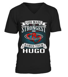 # HUGO  GOD MADE THE STRONGEST .  HUGO  GOD MADE THE STRONGEST  A GIFT FOR A SPECIAL PERSON  It's a unique tshirt, with a special name!   HOW TO ORDER:  1. Select the style and color you want:  2. Click Reserve it now  3. Select size and quantity  4. Enter shipping and billing information  5. Done! Simple as that!  TIPS: Buy 2 or more to save shipping cost!   This is printable if you purchase only one piece. so dont worry, you will get yours.   Guaranteed safe and secure checkout via…