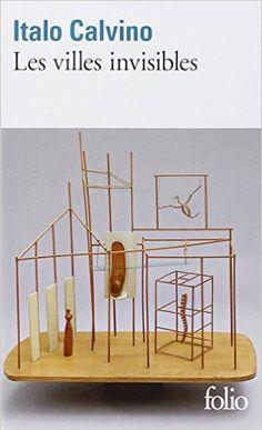 Amazon.fr - Les villes invisibles - Italo Calvino, Jean Thibaudeau - Livres
