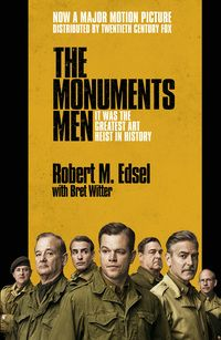 Monuments Men by Robert M Edsel George Clooney, Matt Damon, and Cate Blanchett lead an all-star cast in Monuments Men, the incredible true story of a group of American soldiers tasked with the job of rescuing art masterpieces from Nazi troops and returning them to their owners. An interesting look at a largely unknown story, this new angle on World War II will be essential reading (and viewing) for any historians (or fans of Mr Clooney) in February.