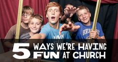 5 Ways We're Having Fun at Church - some great ideas here
