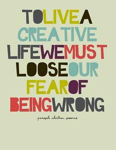 to live a creative life..