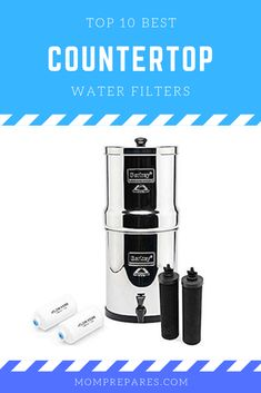 10 Best Countertop Water Filters for Great Tasting Water Edition] Best Water Filter, Water Filters, Countertop Water Filter, Heavy Water, In Case Of Emergency, Drinking Water, Healthy Drinks, Countertops