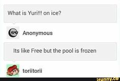 "This is how I explained it to my brother but instead I said ""it's like free but the pool is frozen and everyone from the volley ball anime I used to watch put ice skates on"""