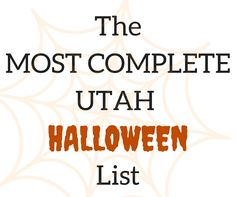 Utah Halloween attractions, events, pumpkin patches, corn mazes, haunted houses, trick-or-treating, and everything else Halloween