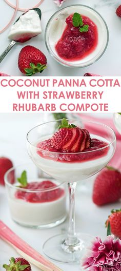 Coconut Panna Cotta with Strawberry Rhubarb Compote - a luxuriously creamy dessert perfect for warm spring or summer days!