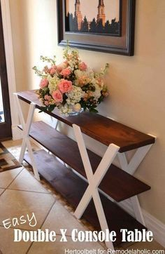 DIYs for Your Rustic Home Decor DIY Double X Console Table: Build an easy and sleek console table for your home. It will surely add a touch of rustic charm to your decor. MoreDIY Double X Console Table: Build . Diy Wood Projects, Furniture Projects, Home Projects, Diy Furniture, Woodworking Projects, Woodworking Plans, Woodworking Quotes, Decoupage Furniture, Unique Woodworking