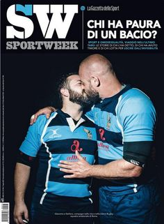Real-Life Gay Rugby Couple Kisses On Cover Of Italian Sports Magazine Rugby Sport, Rugby Men, Sport Man, Magazine Sportif, Watch Rugby, Men Kissing, Sports Magazine, Cute Gay Couples, Rugby Players