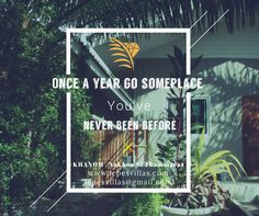 Once a year go someplace you've never been before!   Le Pes Villas, Khanom Nakhon Si Thammarat, Thailand