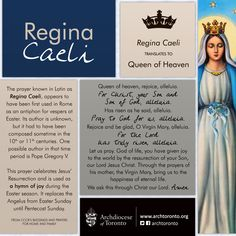 "What is the ""Regina Caeli""?  The Regina Caeli is a prayer/hymn that replaces the Angelus from Easter Sunday until Pentecost Sunday"