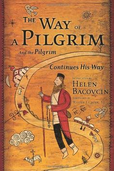 Spiritual Classic on the Jesus Prayer - The Way of a Pilgrim and The Pilgrim Continues His Way by Helen Bacovcin, http://www.amazon.com/dp/0385468148/ref=cm_sw_r_pi_dp_iNOxqb0KEQ3C1