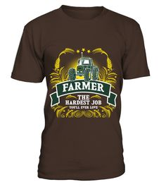Farmer The Hardest Job You Will Ever Love  #gift #idea #shirt #image #funny #job #new #best #top #hot #engineer