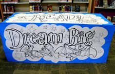 Dream Big, Read! Summer Reading Mural (Rachel Moani) -- print out a blank SRP mural and let the kids color it