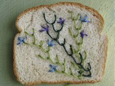 Embroidery is taking over (your bread) :D