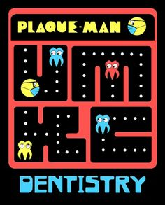FUNNY FRIDAY: I know you all have heard of Pac-Man, but in the dental field, we like to play Plaque-Man!! :D #hilarious