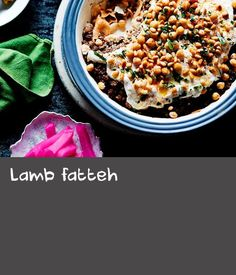 "Lamb fatteh | ""This dish reminds me of home back in Lebanon. Probably 90 per cent of people who live in Tripoli have this dish for breakfast. It's always served on one big plate that friends, family and neighbours share,"" says Habib Akra of Jasmin 1 restaurant. You will need a 1.5 L round baking dish for this recipe."