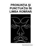 Pronunţia şi punctuaţia în limba română