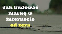 Marka w internecie ma znaczenie, jeśli zależy nam na zarabianiu pieniędzy. Zobacz jak budować ją od zera: http://blog.swiatlyebiznes.pl/jak-budowac-marke-w-internecie-od-zera/