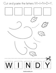 Cut and paste the letters W-I-N-D-Y Coloring Page - Twisty Noodle Weather Activities Preschool, Weather Kindergarten, School Age Activities, Cutting Activities, Preschool Writing, Preschool Songs, Kindergarten Science, Handwriting Worksheets For Kids, English Worksheets For Kids