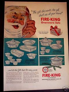"""Fire-king Ovenware Set  - """" 'The gift she wants... the gift she'll use all year 'round' """" (1952)"""