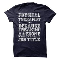 I'm A Physical Therapist T-Shirt