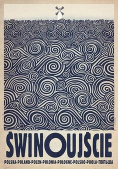 Swinoujscie Swinemunde Polish promotion poster Check also other posters from PLAKAT-POLSKA series Original Polish poster designer: Ryszard Kaja year: 2013 size: Retro Poster, Poster S, Surf Posters, Ww2 Posters, Polish Posters, Graphisches Design, Illustrator, Art Deco Posters, Art Moderne
