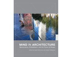 A Must Read: Mind in Architecture