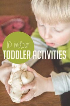 The top 10 indoor activities for high-energy toddlers. This is great for rainy and snowy days during the winter!