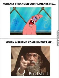 The difference between a stranger and a friend lol