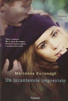 Sognando tra le Righe: UN INCANTEVOLE IMPREVISTO di  Marianne Kavanagh