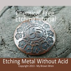 Tutorial: Chemical Free Etching Metal Without Acid by My Brown Wren Eco-Friendly Easy Safe Method by MyBrownWren on Etsy Jewelry Tools, Copper Jewelry, Wire Jewelry, Jewelry Crafts, Handmade Jewelry, Jewlery, Soldering Jewelry, Enamel Jewelry, Bohemian Jewelry