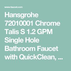 Hansgrohe 72010001 Chrome Talis S 1.2 GPM Single Hole Bathroom Faucet with QuickClean, ComfortZone and EcoRight Technology - Includes Metal Pop-Up Drain Assembly - Faucet.com