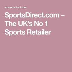SportsDirect.com – The UK's No 1 Sports Retailer