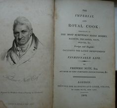 Frederic Nutt, The Imperial and Royal Cook (1809).
