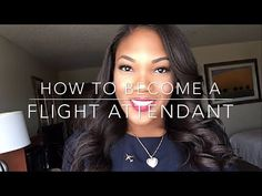 How To Become a Flight Attendant!! Video Interview, F2F Interview, Training, Appearance + more! - YouTube