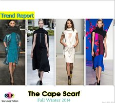 The Cape #Scarf Dress #Fashion Trend for Fall Winter 2014 #FW2014 #FallWinter2014