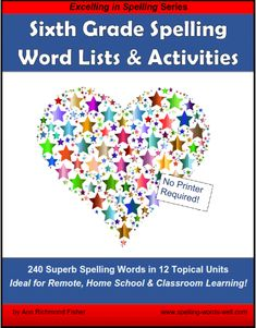 You'll be ready for anything with this new set of Sixth Grade Spelling Word Lists & Activities! It is just what you need for supplemental learning, whether kids are online, at home or in the classroom. Find 240 spelling words in 12 topical units. Lots of varied exercises will keep kids learning to spell, write and use the words correctly. From Ann Richmond Fisher at www.spelling-words-well.com Hard Spelling Bee Words, 7th Grade Spelling Words, Spelling Bee Word List, Spelling Games For Kids, Spelling Practice, 6th Grade Worksheets, Spelling Worksheets, Spelling Patterns, Learn To Spell