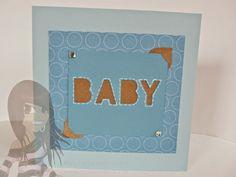 Stampin' Up! - Babykarte - Beeindruckende Buchstaben - rosamaedchen.blogspot.de